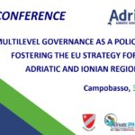 """""""Multilevel governance as a policy driver fostering the EU Strategy for the Adriatic and Ionian Region"""""""