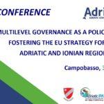 """""""La governance multilivello come guida per l'attuazione della Strategia dell'UE per l'Adriatico e lo Ionio"""""""