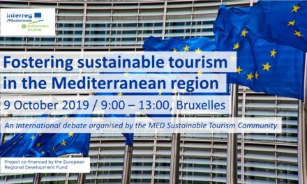 "Join the MED Sustainable Tourism Community event ""Fostering Sustainable Tourism in the Mediterranean Region"", Brussels, 9th of October 2019"