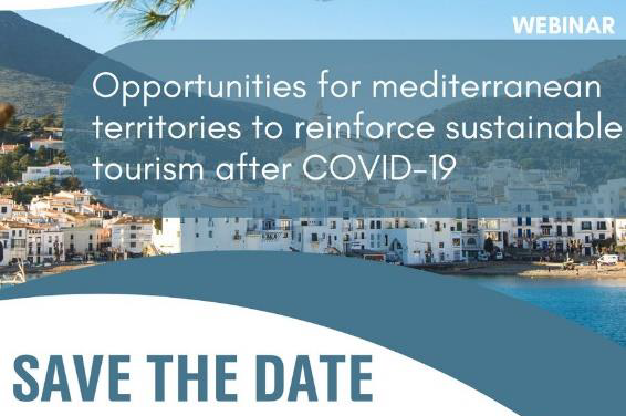Opportunities for Mediterranean territories to reinforce sustainable tourism after COVID-19